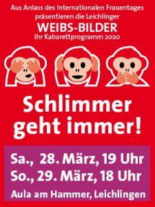 Plakat zum Kabarett-Programm der Leichlinger WEIBS-BILDER 2020: Schlimmer geht immer!